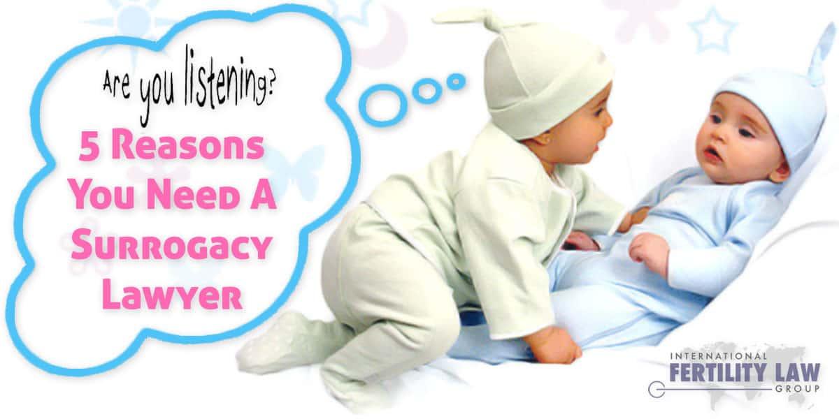 IFLG 5 Reasons You Need A Surrogacy Lawyer Rich Vaughn